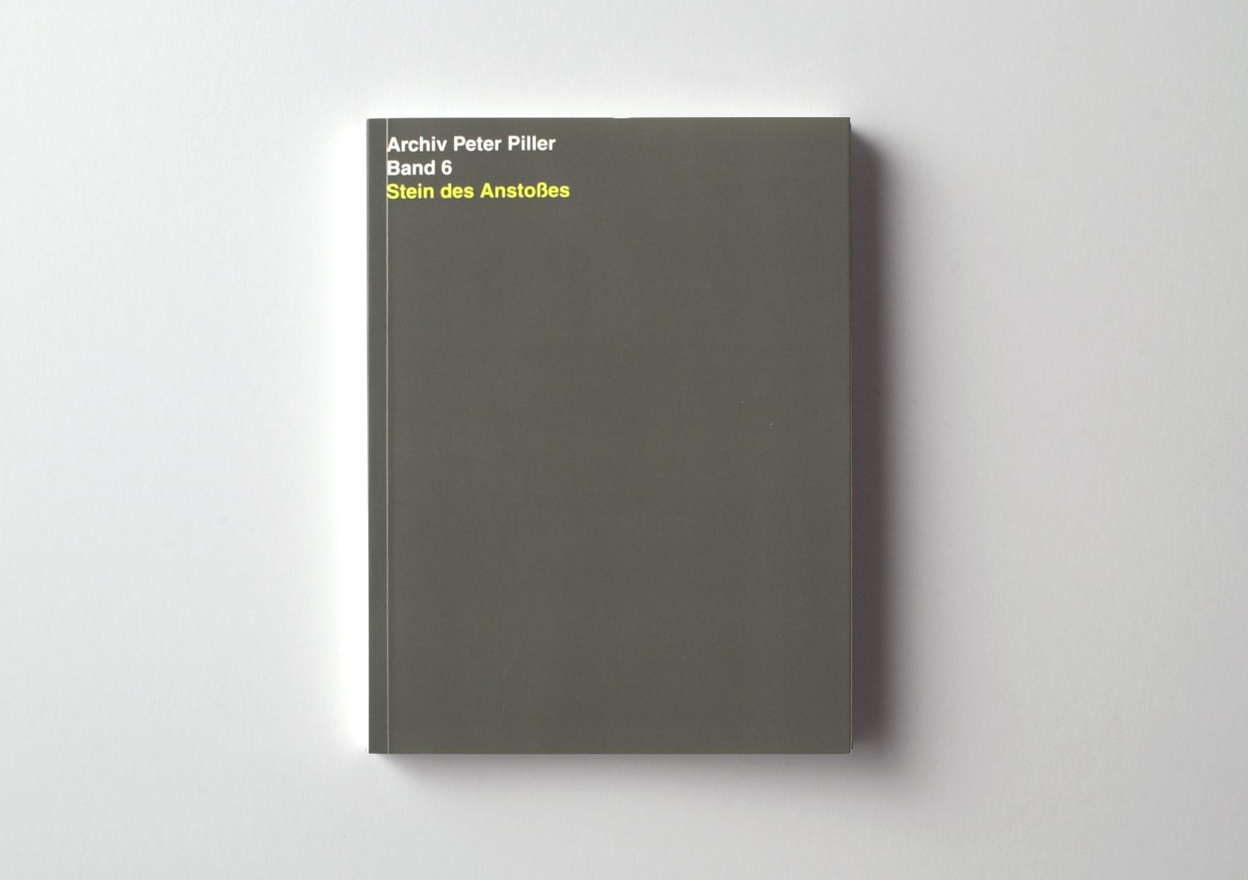   Archiv Peter Piller Bd. 6: Stein des Anstoßes   ProjecteSD