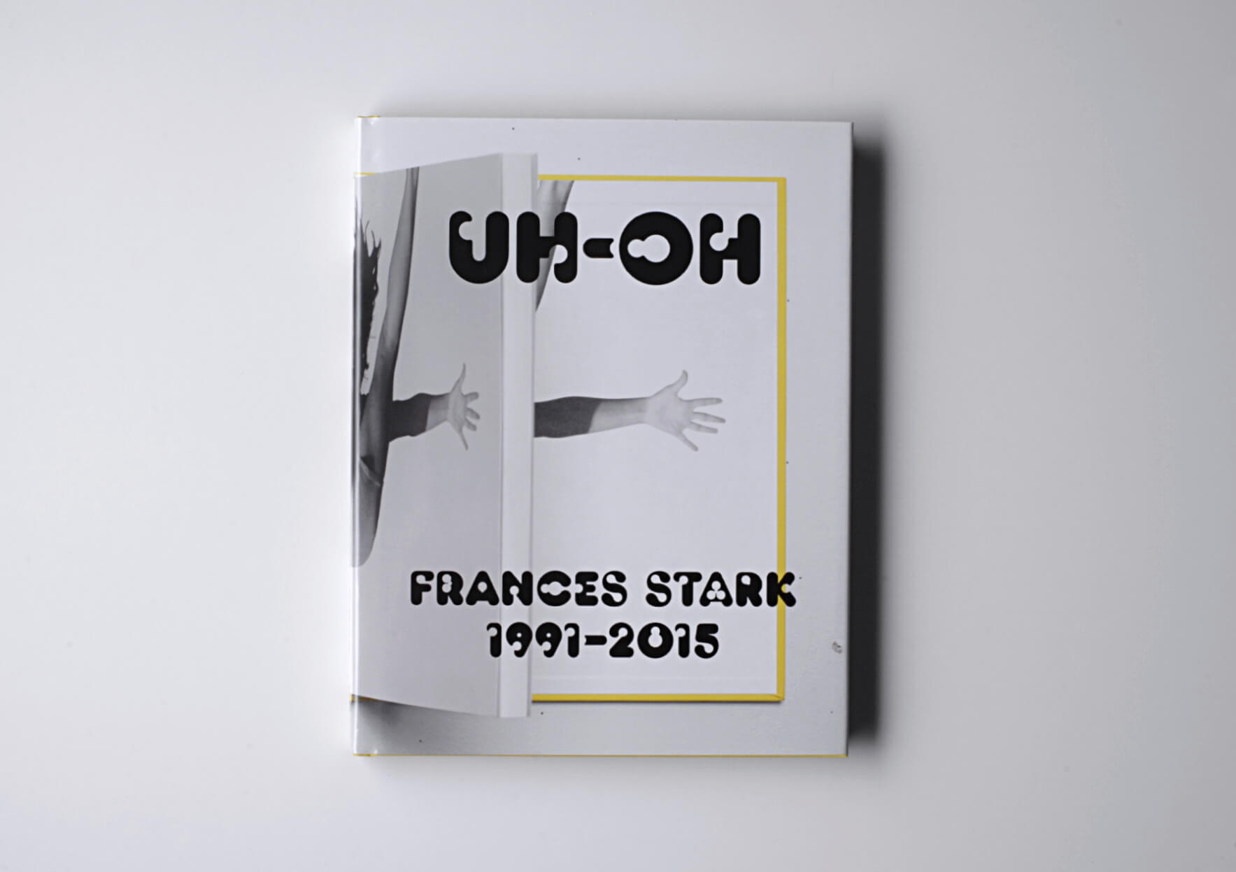 Frances Stark UH-OH, 2015/16 28 x 21 cm, 150 p. Texts in English. Ed. Ali Subotnik & Frances Stark | Mother | ProjecteSD