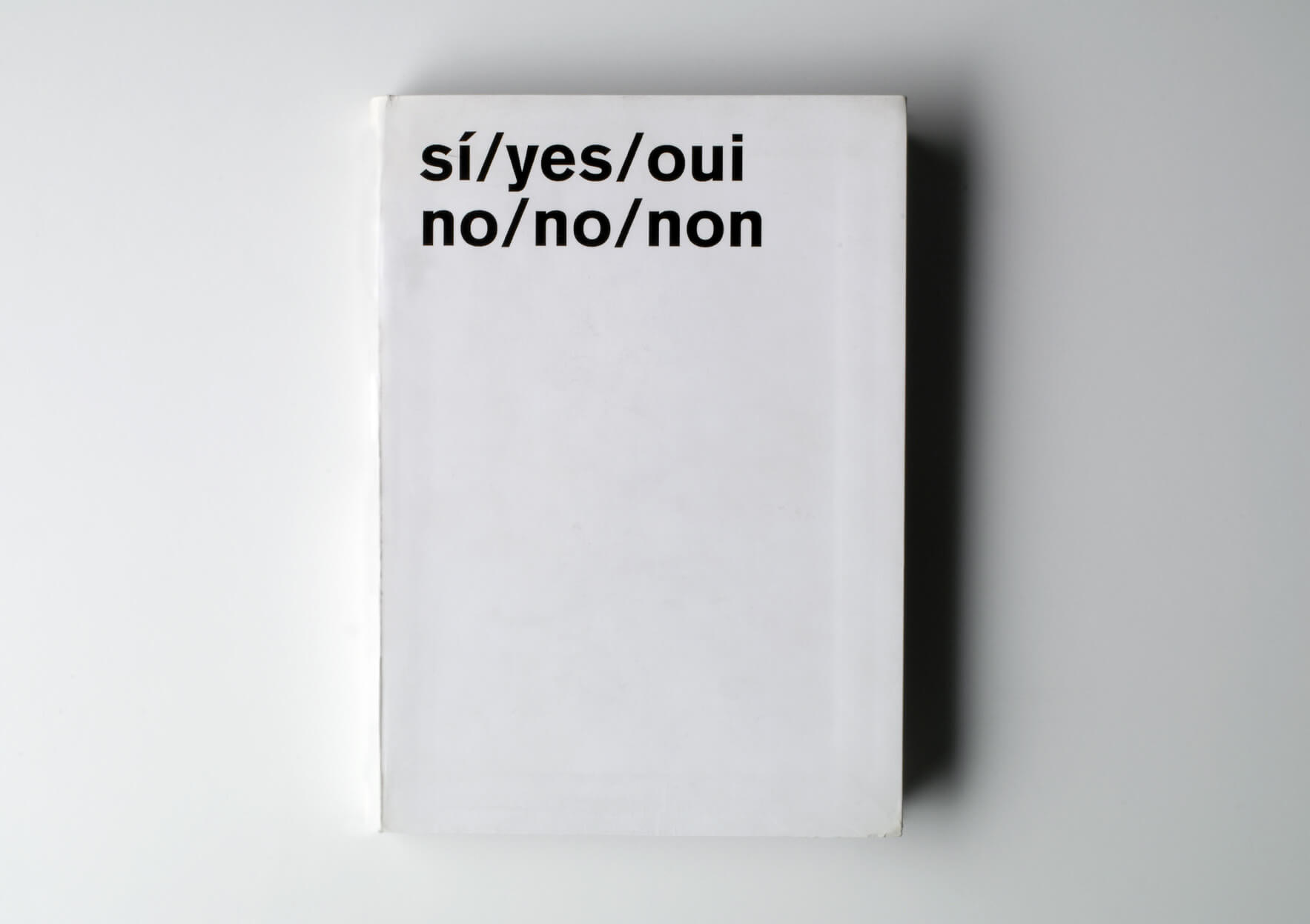 | sí / yes / oui / no/ no / non | ProjecteSD