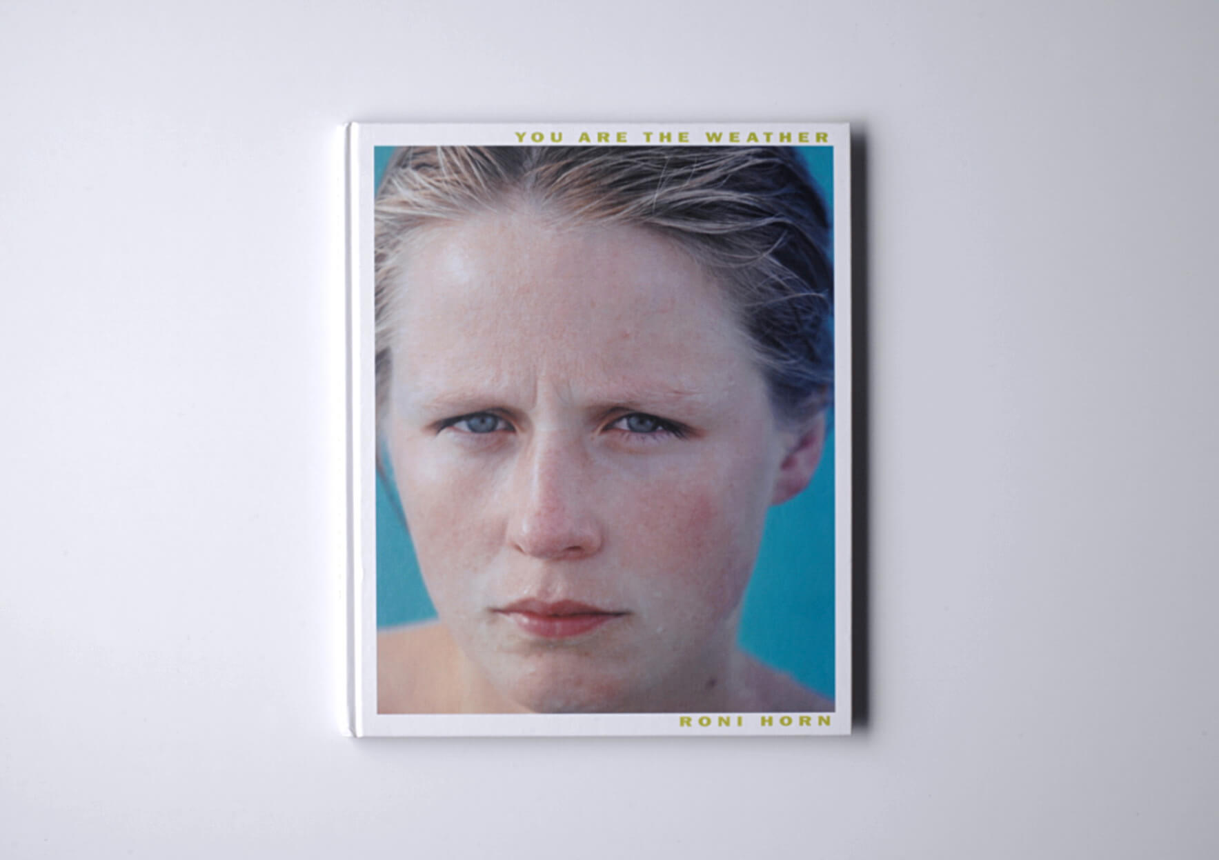 Roni Horn You are the weather, 1997 28,5 x 24 cm, 126 p. Ed. Scalo, Berlin | Mother | ProjecteSD